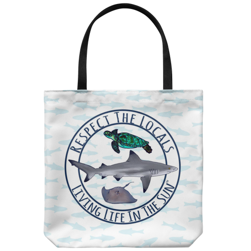 Respect The Locals, Shark Tote, Beach Tote, Sea Turtle Tote, Stingray Tote, Fish Tote, Beach Bag, Ocean Tote, Southern Tote, Preservation