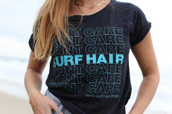 Surf Hair, Don't Care! Dolman Tee
