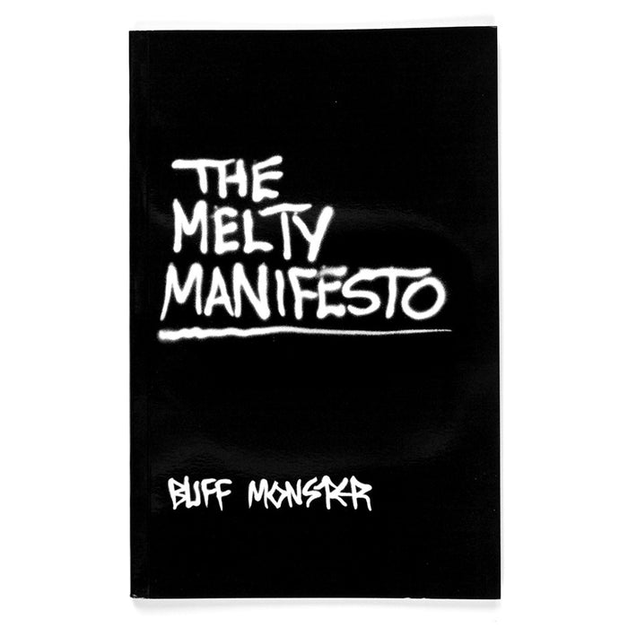 The Melty Manifesto