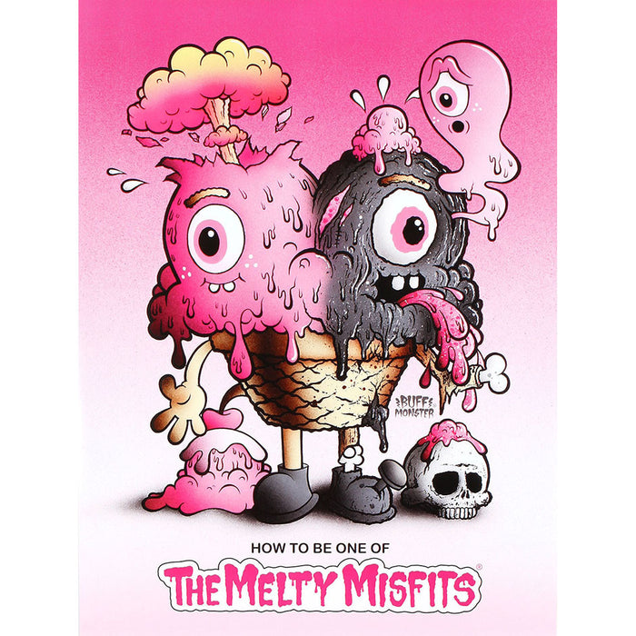 How to Be One of The Melty Misfits Poster