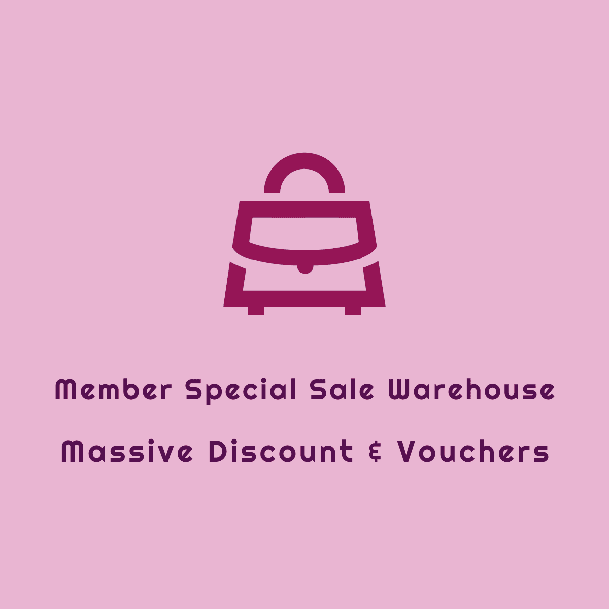 Member Special Sale Warehouse