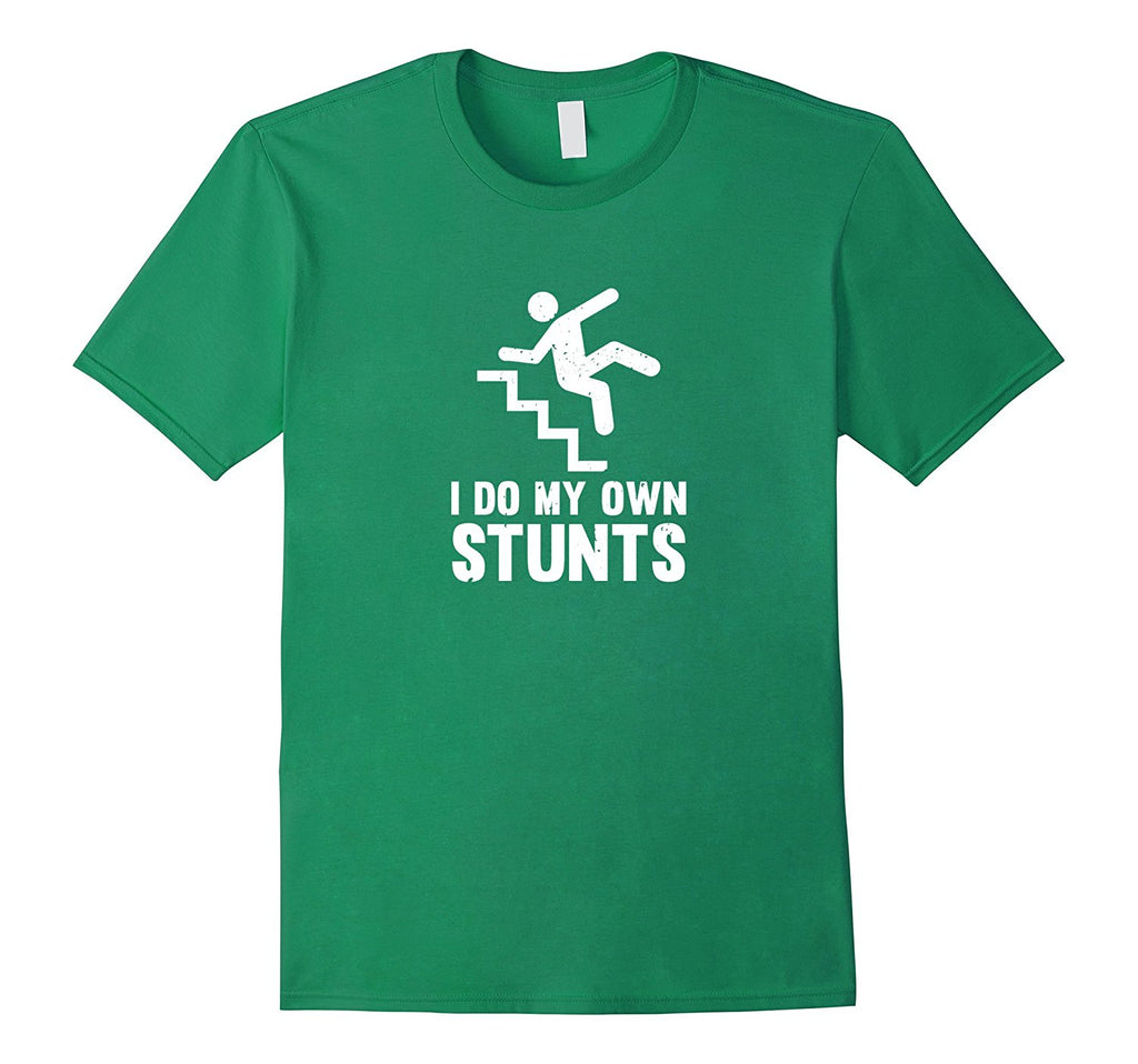 Funny Distressed I Do My Own Stunts T Shirt Teecraft