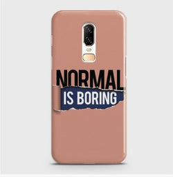ONEPLUS 6 Normal Is Boring Case
