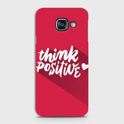 SAMSUNG GALAXY A7 (2016) Think Positive Case