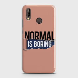 HUAWEI P20 LITE Normal Is Boring Case
