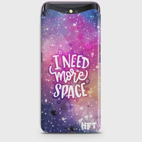 OPPO FIND X Need More Space Case