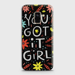 SAMSUNG GALAXY A6 (2018) You Got It Case