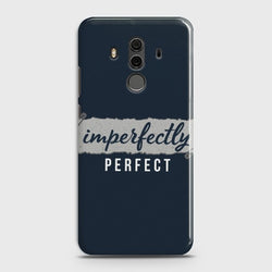 HUAWEI MATE 10 PRO Imperfectly Case