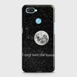 OPPO REALME 2 Only told the moon Case