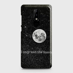 Nokia 5.1 Plus (Nokia X5) Only told the moon Case