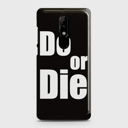 Nokia 3.1 Plus Do or Die Case