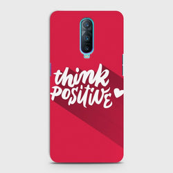 Oppo R17 Pro Think Positive Case