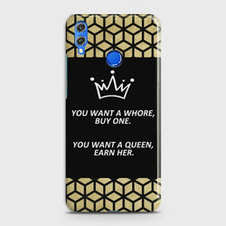 Huawei P Smart 2019 You Want A Queen Earn Her case