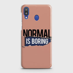 SAMSUNG GALAXY M20 Normal Is Boring Case