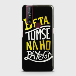 VIVO V15 BETA TUMSE NA HO PAYEGA Case