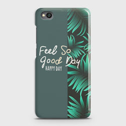XIAOMI REDMI GO Feel So Good Case