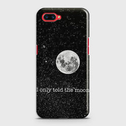 OPPO REALME C1 Only told the moon Case