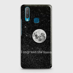VIVO Y17 Only told the moon Case