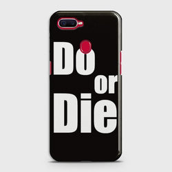 OPPO A5s Do or Die Case