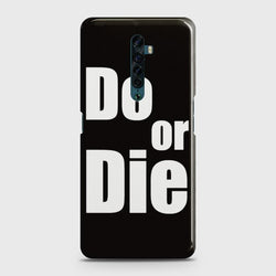 OPPO RENO 2 Do or Die Case
