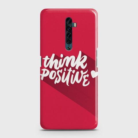 OPPO RENO 2 Think Positive Case
