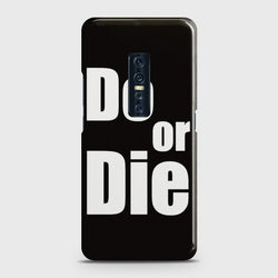 VIVO V17 PRO Do or Die Case