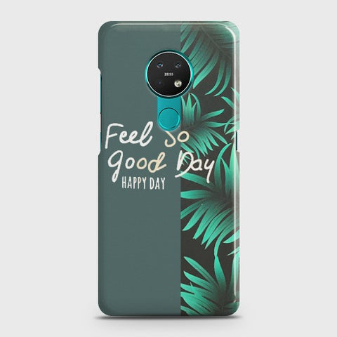 NOKIA 6.2 Feel So Good Case