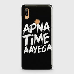 HUAWEI HONOR 8A PRO Apna Time Aayega Case
