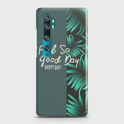 XIAOMI MI NOTE 10 PRO Feel So Good Case