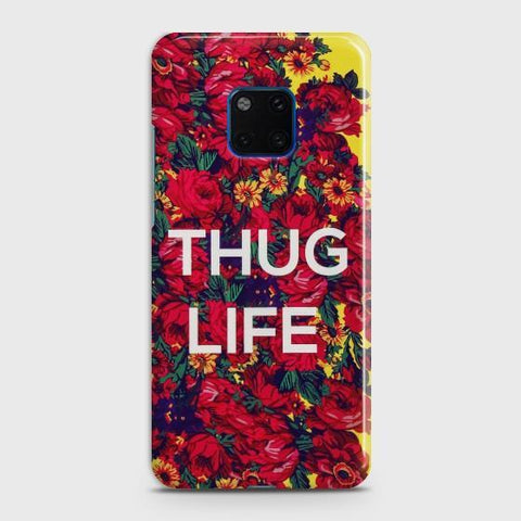 Huawei Mate 20 Pro Beautiful Thug Life Phone Case