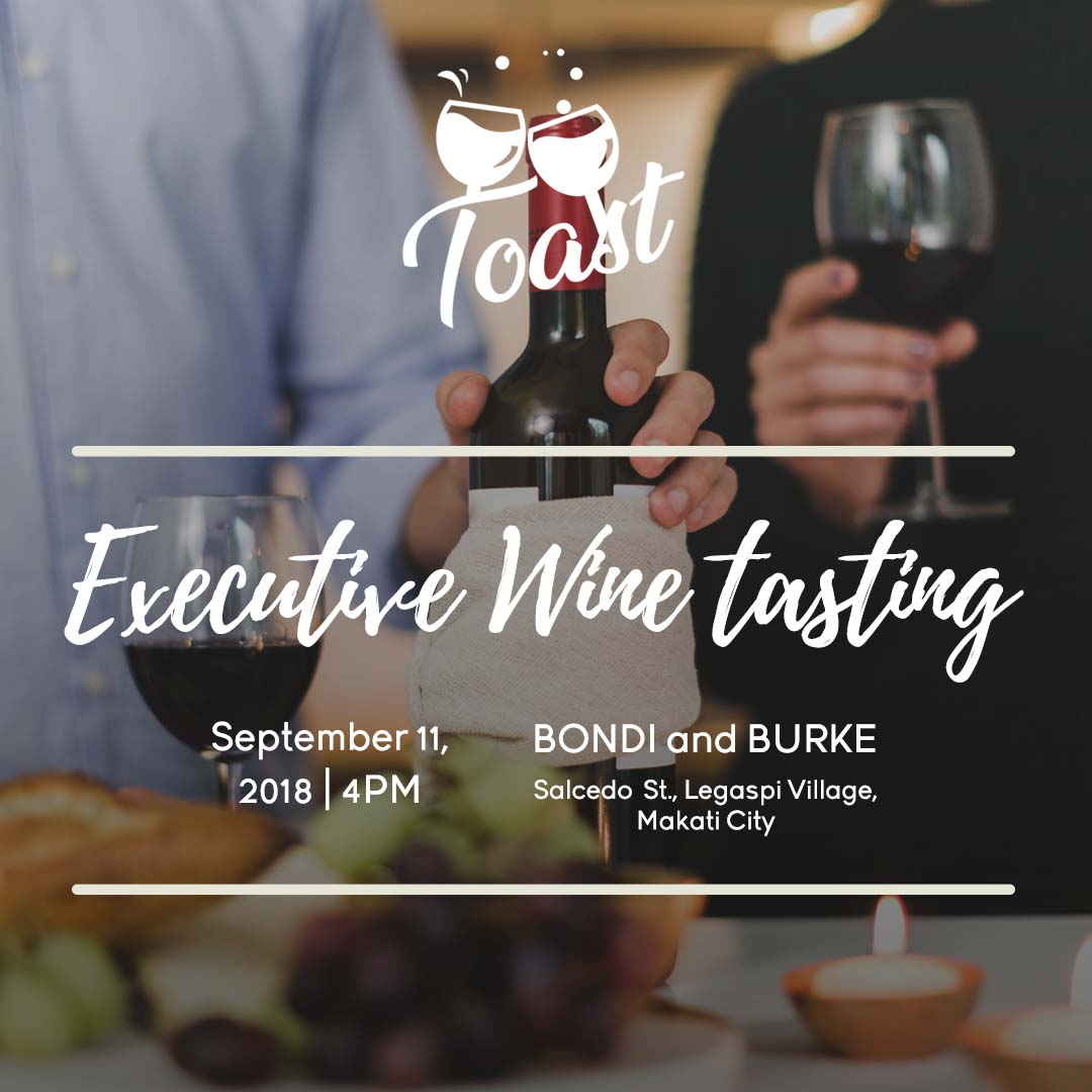 Toast - Wine Tasting for Executives with Winery Philippines - Sept 11