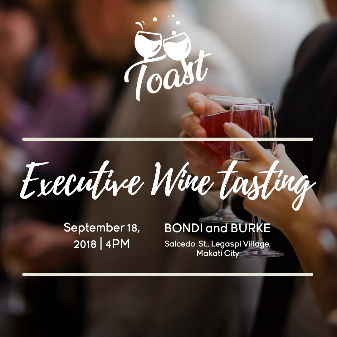 Toast - Wine Tasting for Executives with Winery Philippines - Sept 18