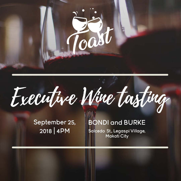 Toast - Wine Tasting for Executives with Winery Philippines - Sept 25
