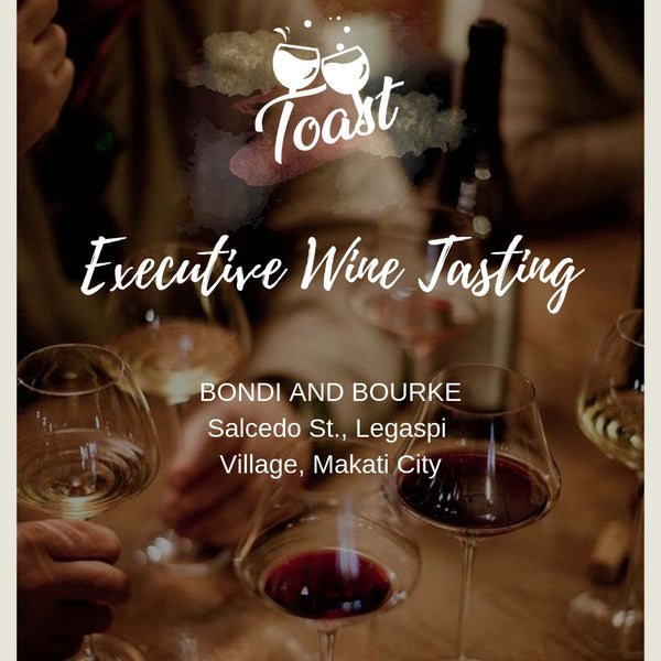 TOAST - WINE TASTING FOR EXECUTIVES BY WINERY PHILIPPINES