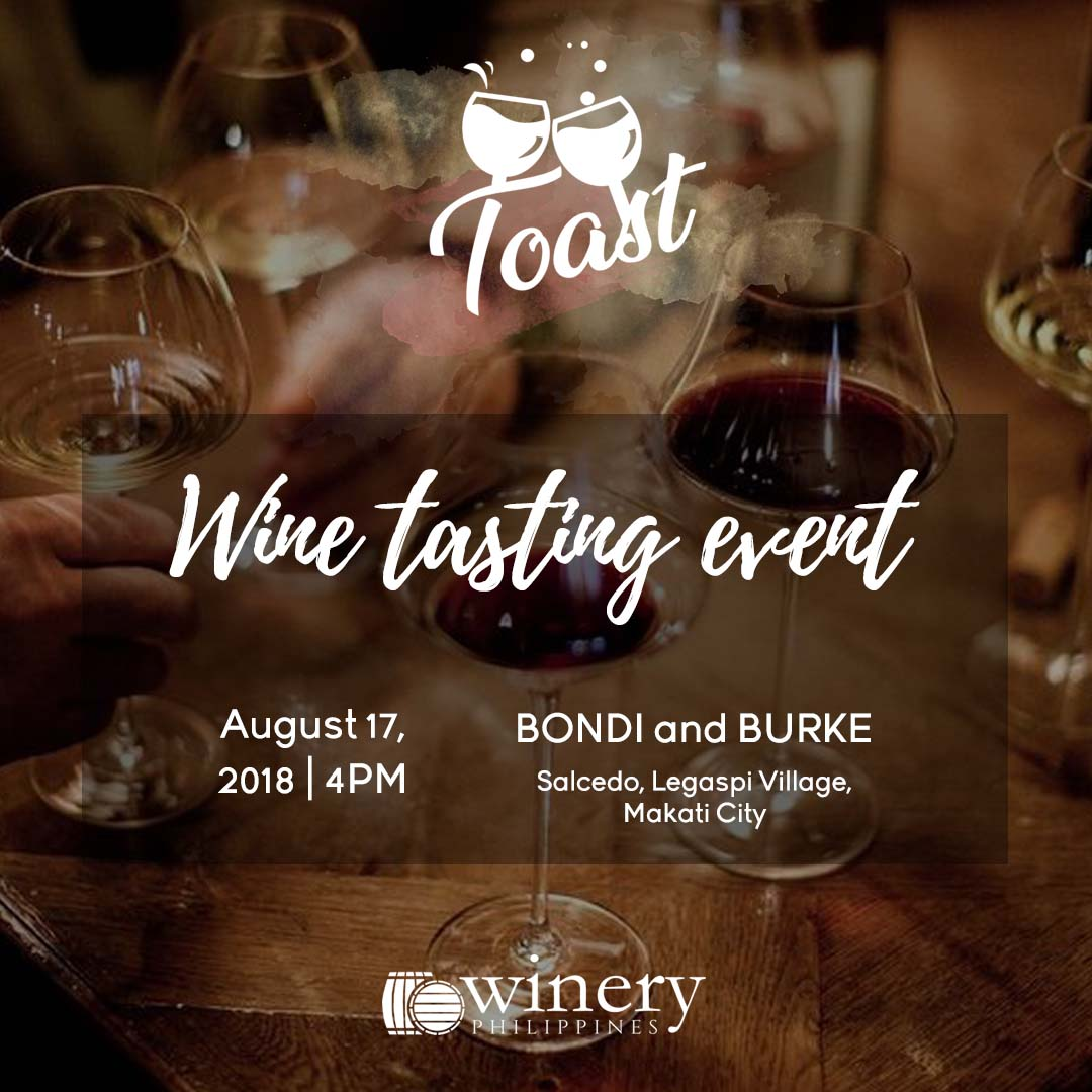 Toast - Wine Tasting with Winery Philippines - Aug 17