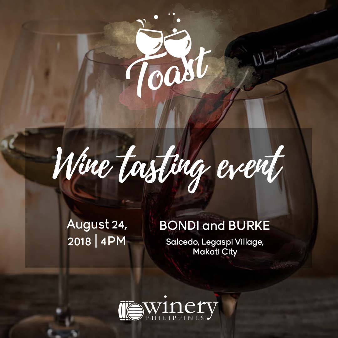 Toast - Wine Tasting with Winery Philippines - Aug 24