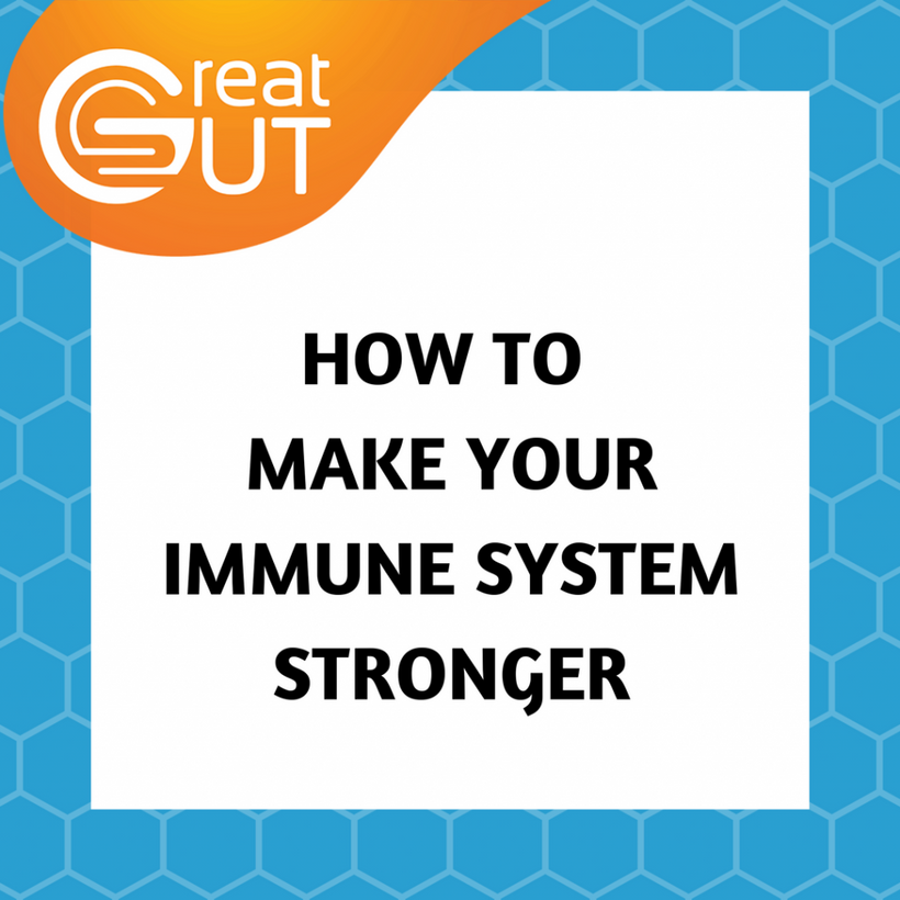 How to Make Your Immune System Stronger