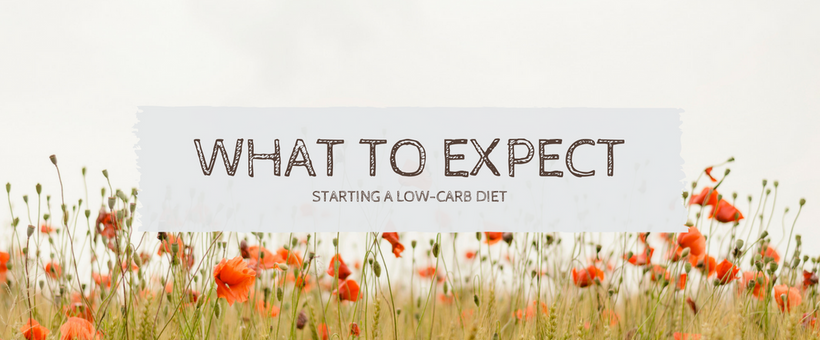 What to Expect When Starting a Low-Carb Diet