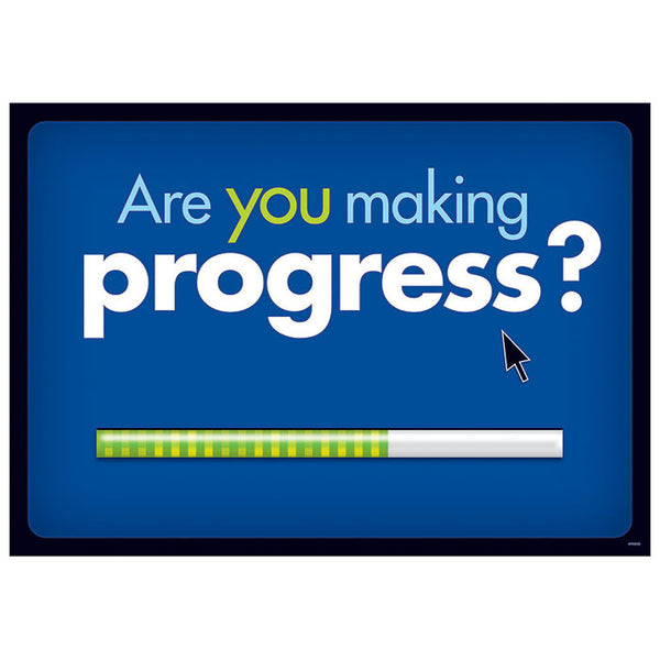 Are you making progress?
