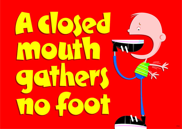 A closed mouth...