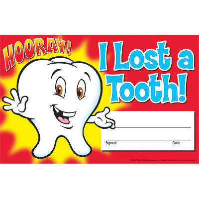 I Lost a Tooth! Hooray!