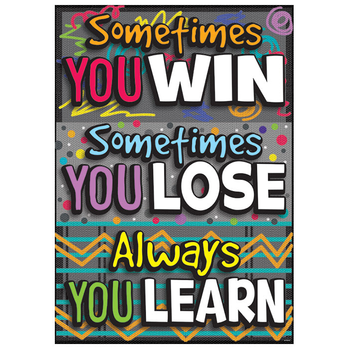 NEW!	Sometimes YOU WIN…