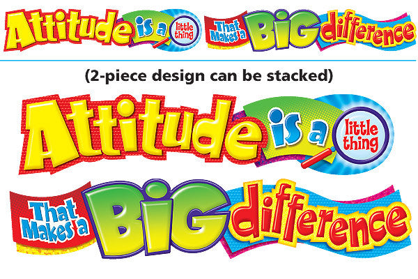 Attitude is a little thing…