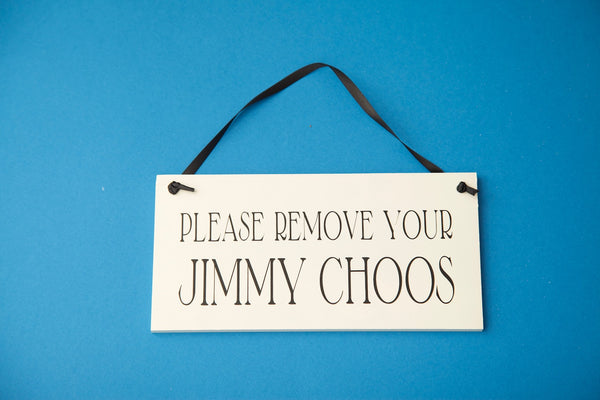 JIMMY CHOO Hanging Sign