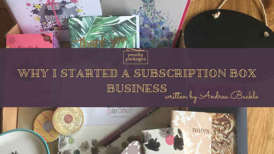 Why I Started A Subscription Box Business