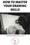 How To Master Your Drawing Skills