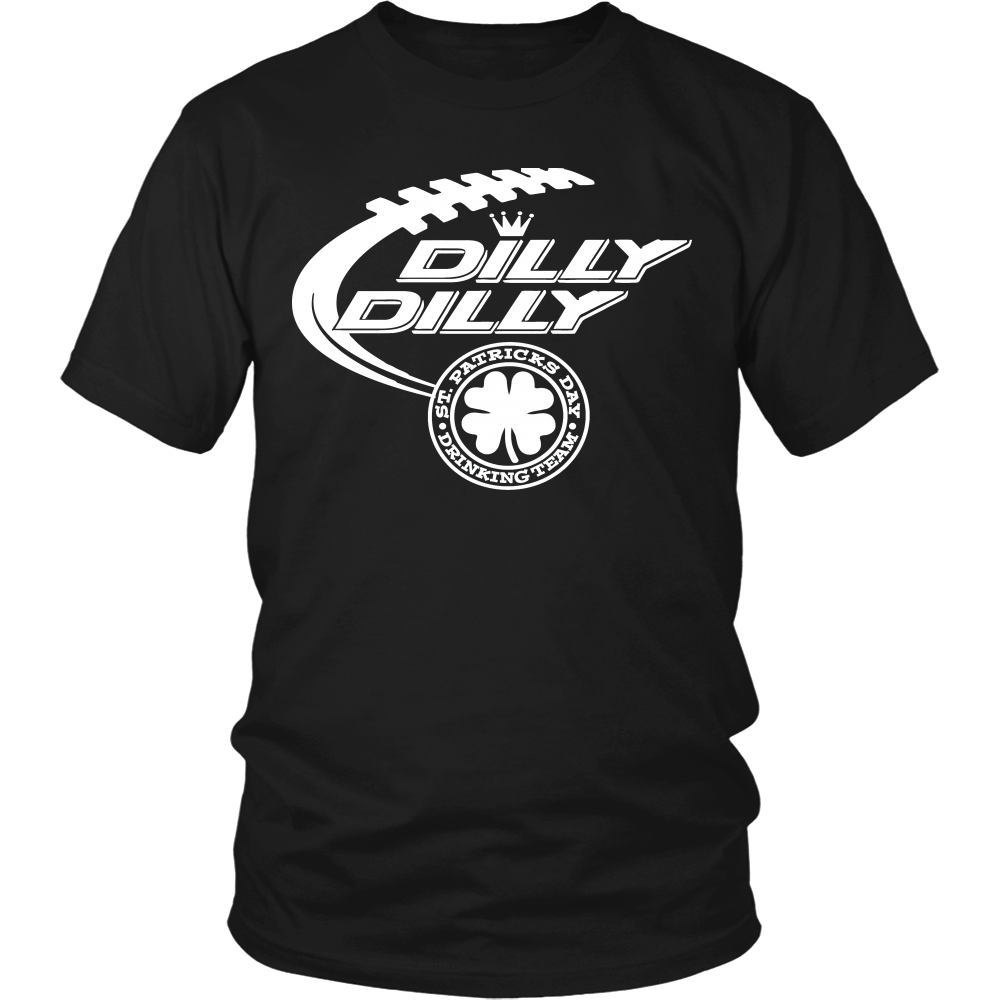 4c4ff638fcfe1 Dilly Dilly St. Patrick s Day drinking Team Bud Light T-Shirts Gift For  Holidays