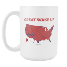 Great Wake Up Coffee Cup
