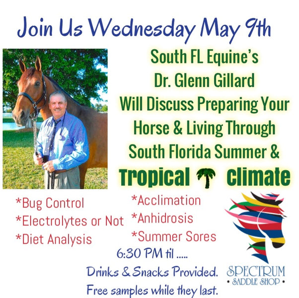 Prepare for South FL Summer Horse Care with an Evening Review with Dr. Glenn Gillard