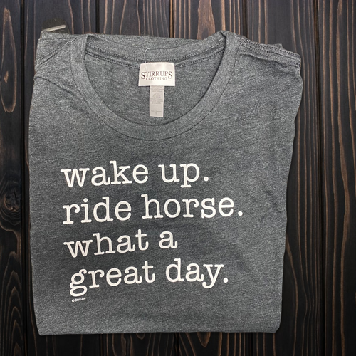 Wake Up Ride Horse SHORT SLEEVE Soft TEE